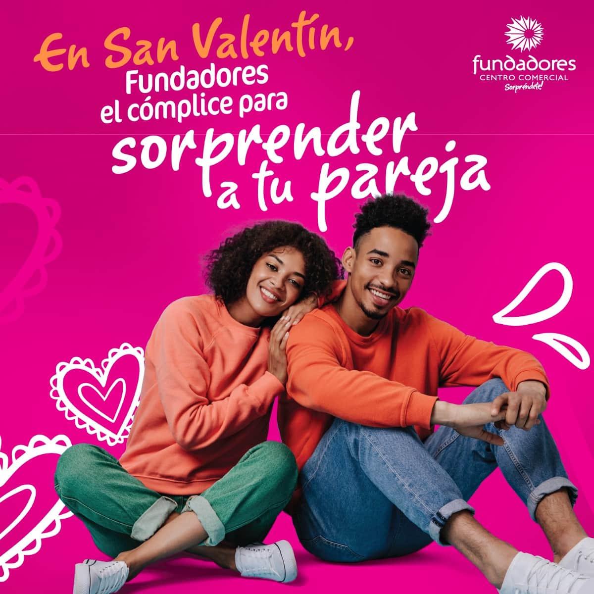 En San Valentín, el Centro Comercial Fundadores es el cómplice para sorprender a tu pareja